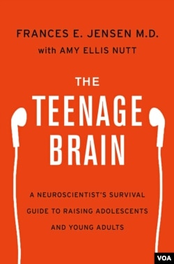 "In her new book ""The Teenage Brain: A Neuroscientist's Survival Guide to Raising Adolescents and Young Adults,"" Frances Jensen explains the strengths and weaknesses of the brain at this stage of development."