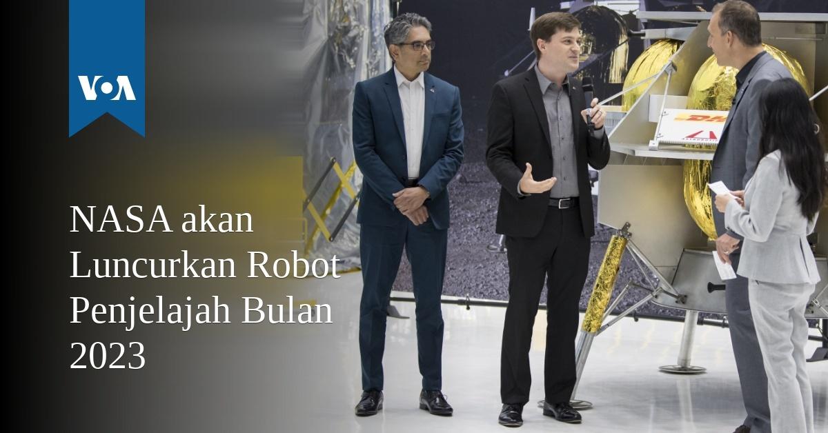 NASA akan Luncurkan Robot Penjelajah Bulan 2023 -