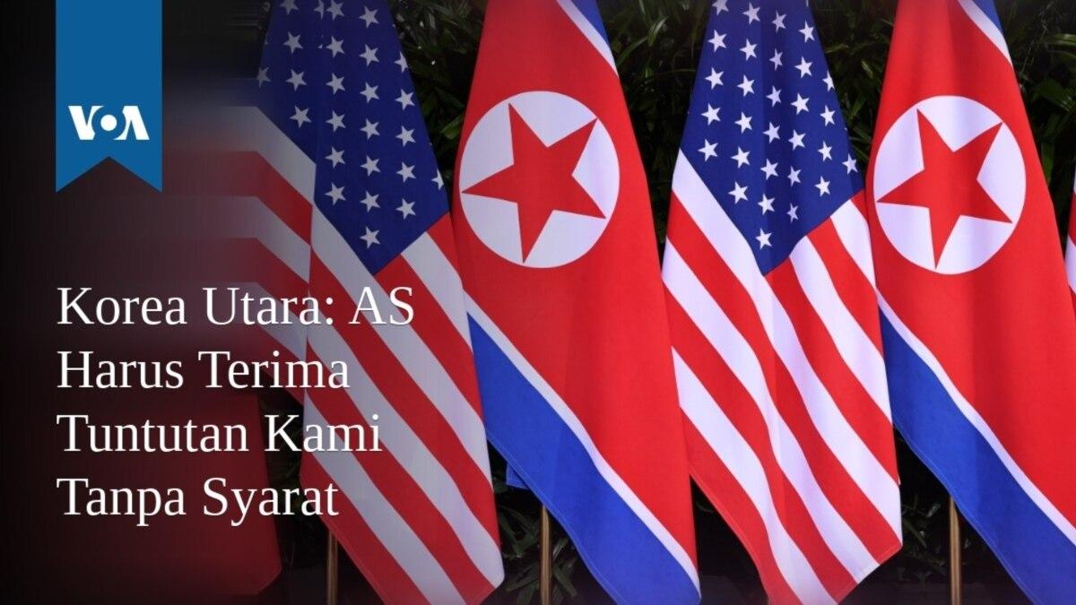 Korea Utara As Harus Terima Tuntutan Kami Tanpa Syarat