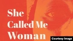 """She Called Me Woman: Nigeria's Queer Women Speak"" (Photo courtesy of Cassava Republic Press)"