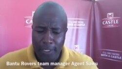 Agent Sawu Speaks on Clash Between Bantu Rovers And ZPC Kariba
