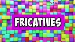 How to Pronounce: Stops vs. Fricatives