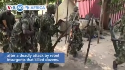 VOA60 Africa - Government troops have been deployed in north eastern Mozambique town of Palma
