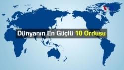 Dünyanın En Güçlü 10 Ordusu