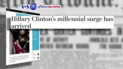 VOA60 Elections - WP: Hillary Clinton has increased her support from millennial voters