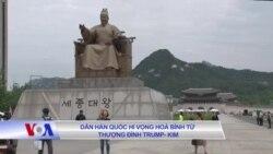 Dân Hàn Quốc hy vọng hòa bình từ thượng đỉnh Trump-Kim