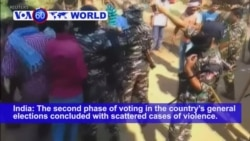 VOA60 World PM - India: The second phase of voting in the country's mammoth general elections concluded on Thursday