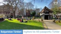 Bulgaristan Türkleri'nin İngiltere'ye Vizesiz Göçü