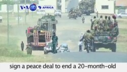 VOA60 Africa - South Sudan: Peace Deal Signature Likely Wednesday - August 26, 2015