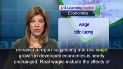 Anh ngữ đặc biệt: ILO Wage Report (VOA)