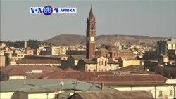 VOA60 Afrika: Mamlaka ya Eritrea yaomba hifadhi ya mji wa kale wa Asmara kutoka UNESCO
