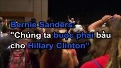 """Bernie Sanders: """"Chúng ta buộc phải bầu cho Hillary Clinton"""""""