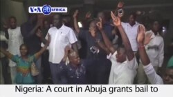 VOA60 Africa - Nigeria: A court in Abuja grants bail to Biafran separatist leader Nnamdi Kanu