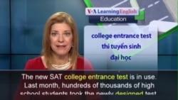 Phát âm chuẩn - Anh ngữ đặc biệt: New SAT Test (VOA)