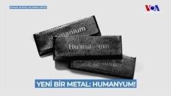 'Humanyum Dünyanın En Değerli Metali Olacak'