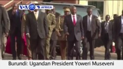 VOA60 Africa- Burundi: Ugandan President Yoweri Museveni leaves talks between the host country's rival political factions- July 16, 2015