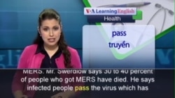 Anh ngữ đặc biệt: MERS Outbreak (VOA-Health)