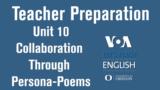 Let's Teach English Unit 10: Collaboration Through Persona-Poems