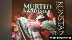 IŞİD'in Türkçe yayınlanan propaganda dergisi Konstantiniyye'nin 6. sayısı