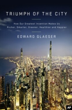 "Harvard economist Edward Glaeser makes the case for city living in ""Triumph of the City."""