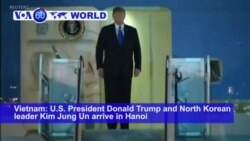 VOA60 World PM - Trump in Hanoi for 2nd Summit with Kim