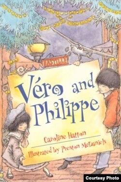 Cuốn sách của chị Hatton là một trong những cuốn sách thiếu nhi bán chạy nhất của Los Angeles Times: Vero and Philippe