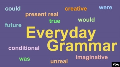 Everyday Grammar Introducing Conditionals