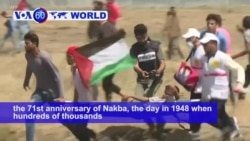 VOA60 World PM -Palestinians Mark Anniversary of Mass Displacement