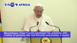 VOA60 Africa - Mozambique: Pope Francis praises a recent peace deal between government and rebels