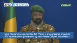 VOA60 Afrikaa - Former Malian defense minister Bah N'Daw is announced as president of the transition government