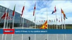 NATO İttifakı 72 Yılı Geride Bıraktı