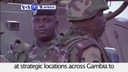 VOA60 Africa - ECOWAS troops position themselves across Gambia to provide security