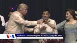 Sapa Dunia VOA: Isu Campur Tangan Rusia pada Pilpres AS Ikuti Trump ke Asia