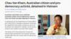 Một công dân Úc gốc Việt nghi bị bắt do hoạt động dân chủ