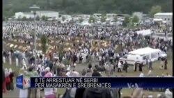 8 te arrestuar ne Serbi per masakren e Srebrenices