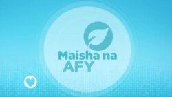 Maisha na Afya : Episode 6