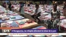 A Nkongsamba, les réfugiés attendent le retour de la paix
