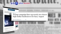 VOA60 Elections - WP: Donald Trump campaign has lined up nearly 2 dozen high-dollar fundraisers
