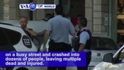 VOA60 World PM - At Least 12 Dead, Suspect in Custody After Terror Van Attack in Barcelona