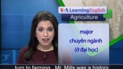 Anh ngữ đặc biệt: New Farmers Go to Work (VOA)