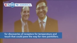 VOA60 America - US Duo Win Nobel Medicine Prize for Heat and Touch Work