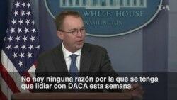 """Casa Blanca: """"No hay razón para lidiar con DACA"""""""