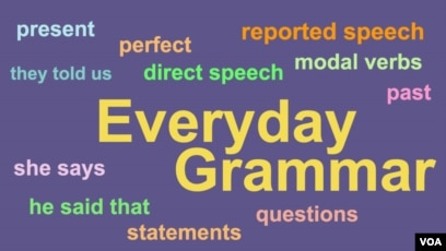 Everyday Grammar Mastering Reported Speech