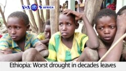 VOA60 Africa - Ethiopia's Drought Takes Toll on Children