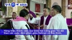 Người Công giáo TQ hy vọng tái lập quan hệ với Vatican