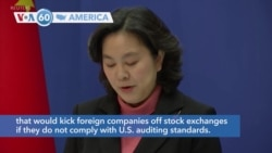 "VOA60 America - China urges the United States to stop ""discriminatory"" action against Chinese companies"