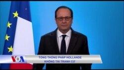 TT Hollande không tái tranh cử