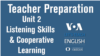 Let's Teach English Unit 2: Listening and Cooperative Learning