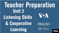 Let's Teach English Unit 2: Listening Skills & Cooperative Learning