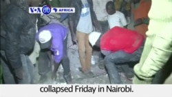 VOA60 Africa - Baby Rescued From Collapsed Kenyan Building